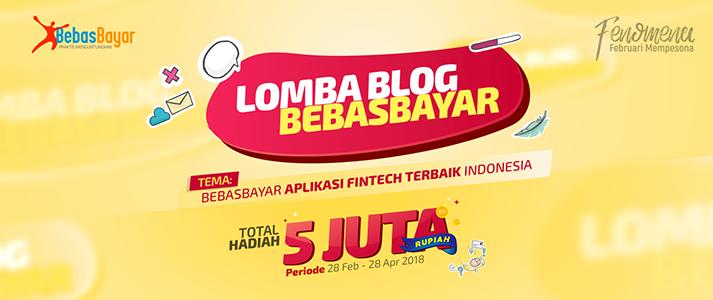 Lomba Blog BebasBayar Berhadiah JUTAAN Rupiah