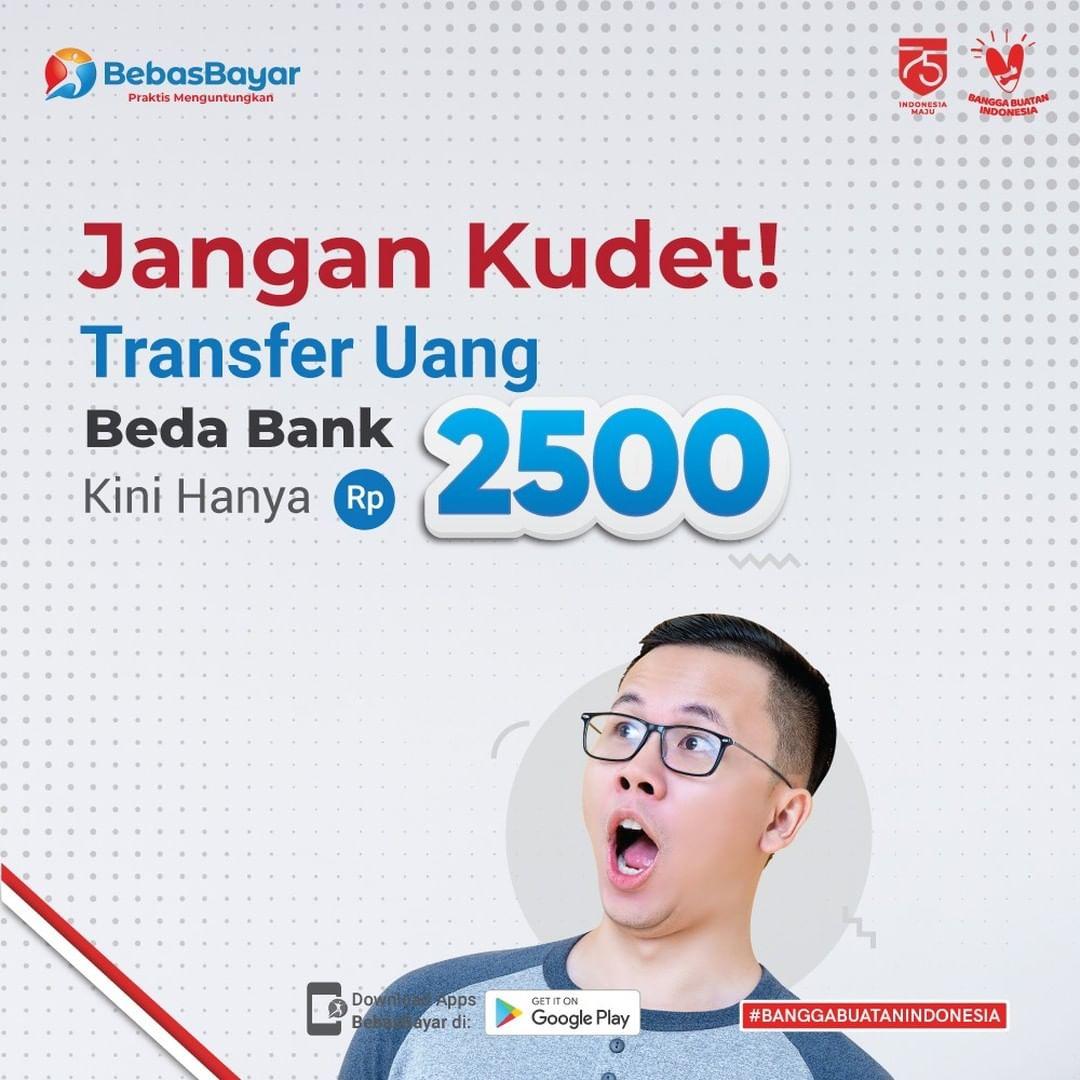 Lebih Murah, dan Mudah Transfer Uang di BebasBayar