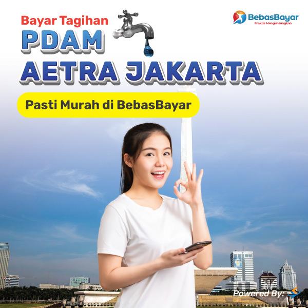 Cek Tagihan PDAM AETRA Jakarta dan Bayar Online - BebasBayar