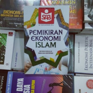 Pemikiran Ekonomi Islam dari Masa Rasulullah - Yadi Janwari