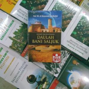 Bangkit dan Runtuhnya Daulah Bani Saljuk - Ali Muhammad Ash-Shallabi